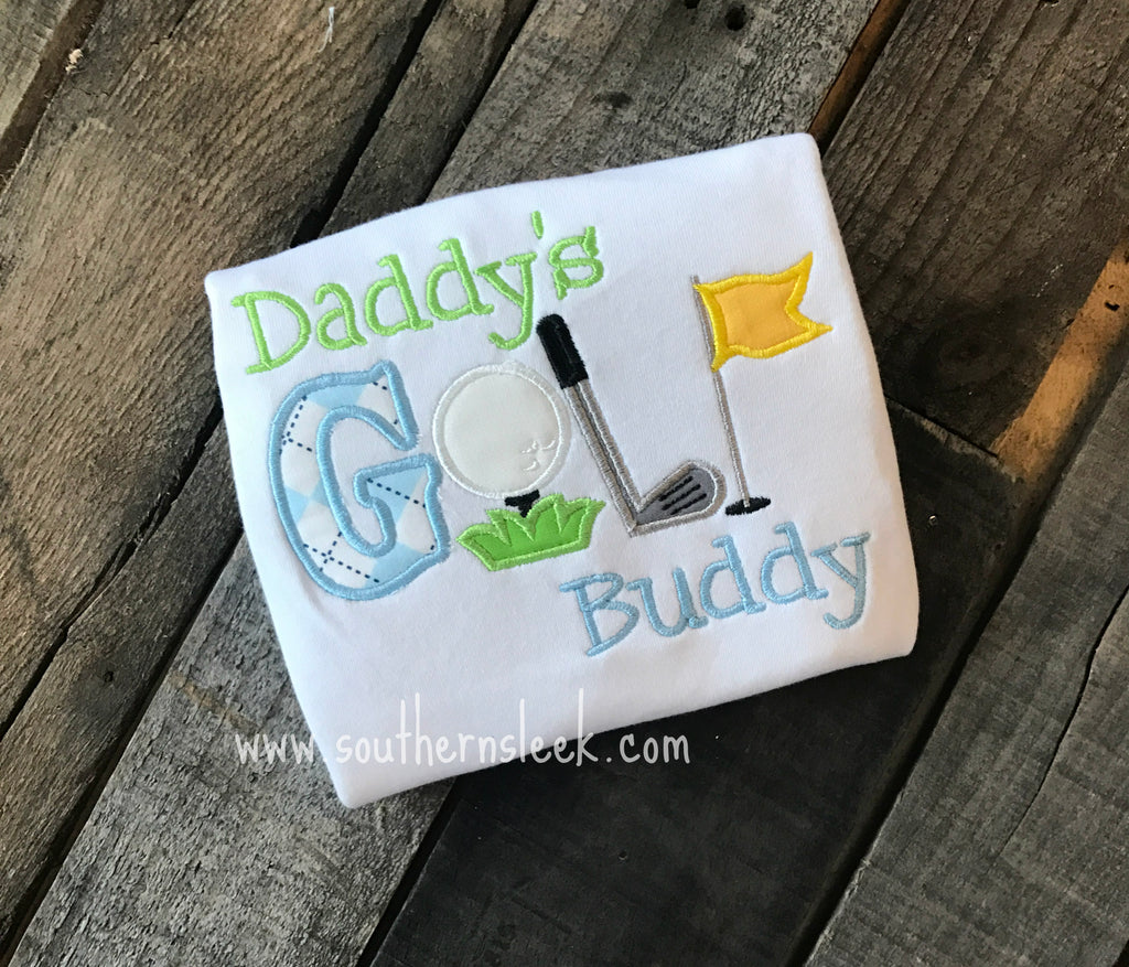 Daddy's Little Golf Buddy Embroidered Shirt or Bodysuit
