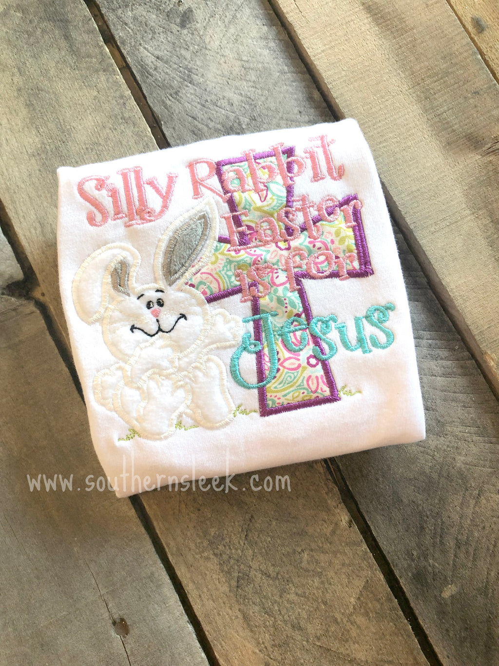 Silly Rabbit Easter is for Jesus Embroidered Shirt or Bodysuit