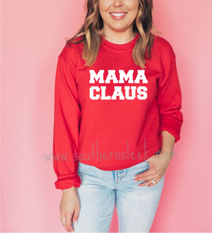 Mama Claus Christmas Red Sweatshirt