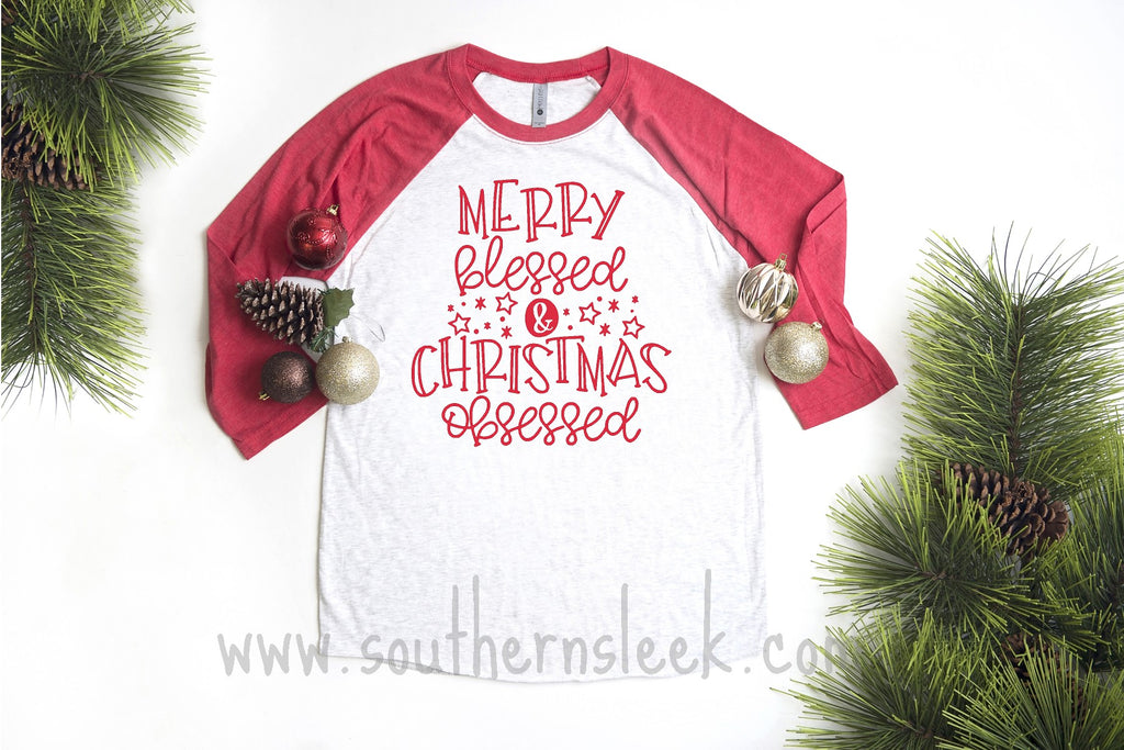 Merry Blessed & Christmas Obsessed Raglan
