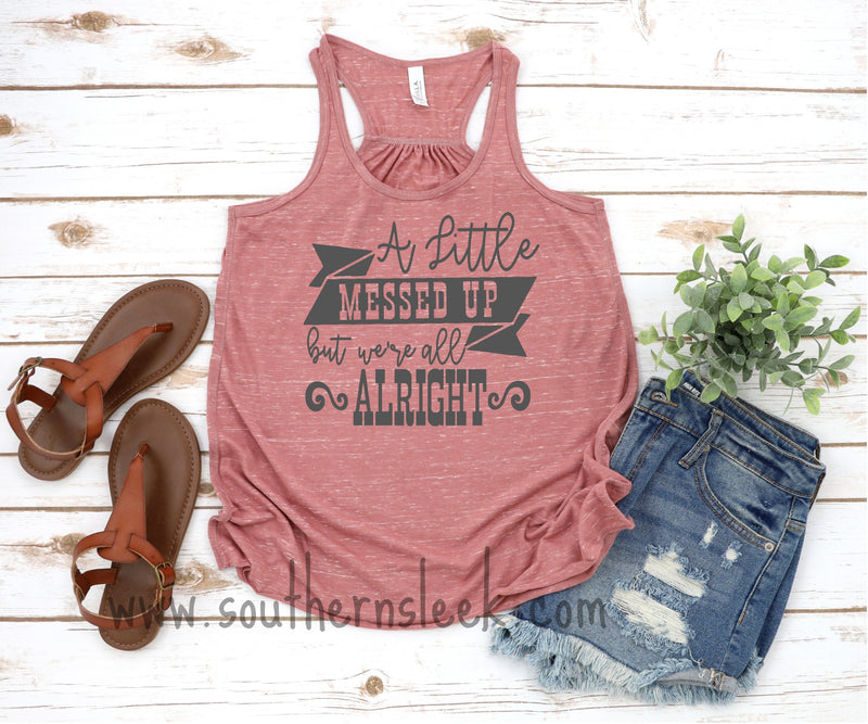 A Little Messed Up But We're All Alright Mauve Marble Racerback Tank Top