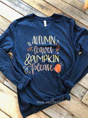 Autumn Leaves & Pumpkin Please Shirt