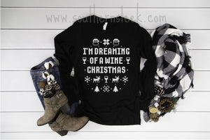 I'm Dreaming of a White Wine Christmas Long Sleeve Black Shirt