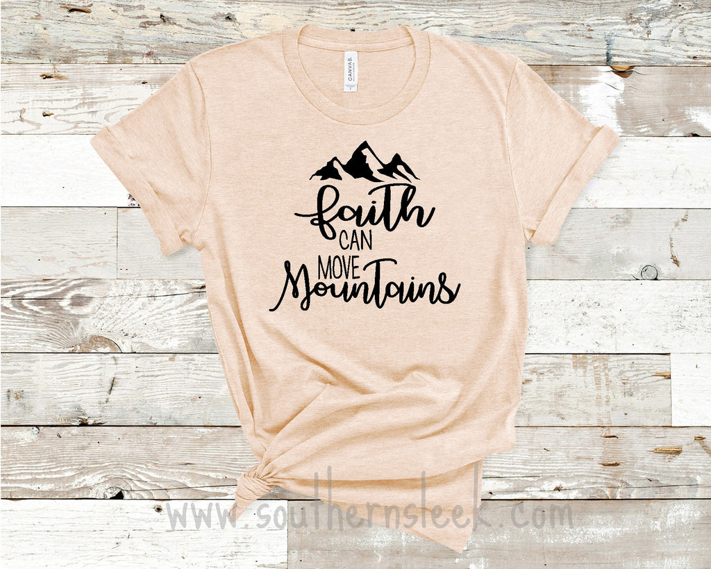 Faith Can Move Mountains Light Peach Shirt
