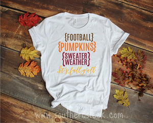 Football Pumpkins Sweater Weather It's Fall Yall Short or Long Sleeve Shirt