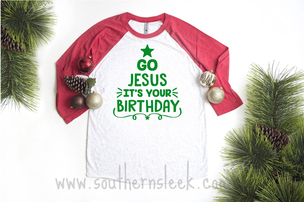 Go Jesus It's Your Birthday Raglan Shirt
