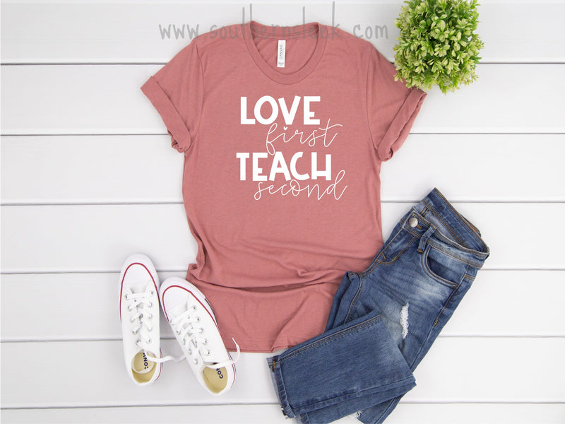 Love First Teach Second Mauve Shirt
