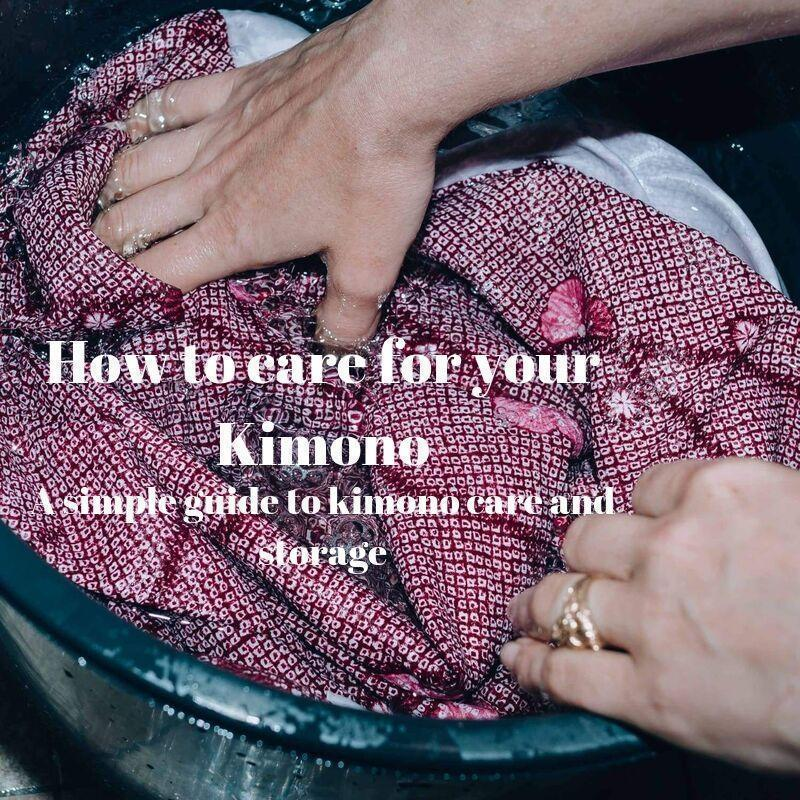 How to care for your kimono - a simple guide to kimono care and storage
