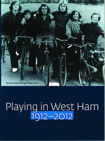 Playing in West Ham 1912-2012