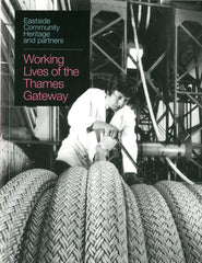 Working Lives of the Thames Gateway BOOK + DVD