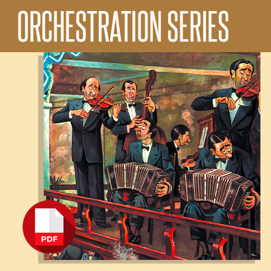 Nochero Soy - Pugliese - Orchestration