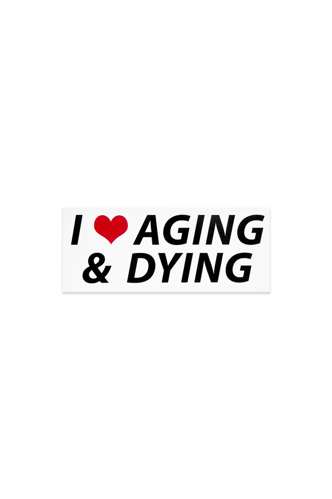 Aging & Dying Bumper Sticker - Philistine
