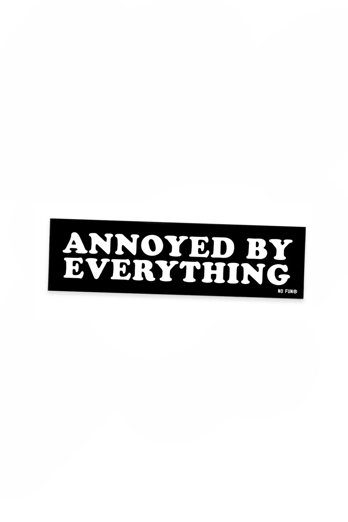Annoyed By Everything Bumper Sticker