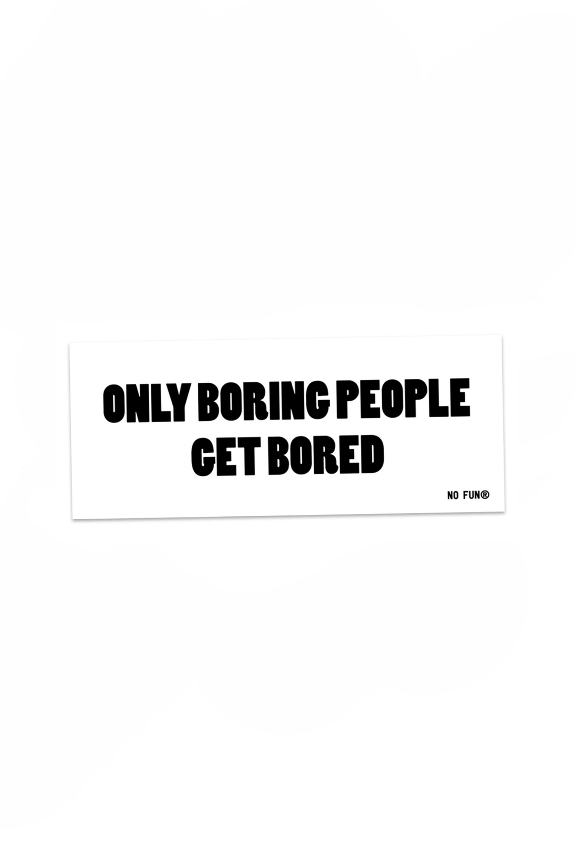 Boring Bumper Sticker