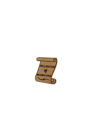 Declaration of Incompetence Lapel Pin - Philistine