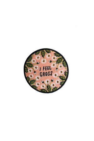 I Feel Gross Patch - Philistine