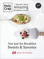 Not Just for Breakfast: 12 Sweets and Savories Recipes