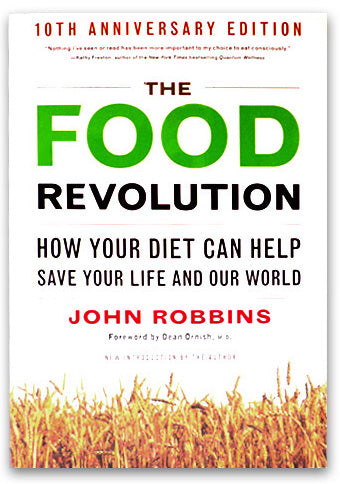 The Food Revolution by John Robbins