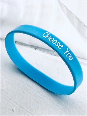 """Choose You"" Wristband"
