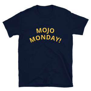 The Official Mojo Monday Tee!