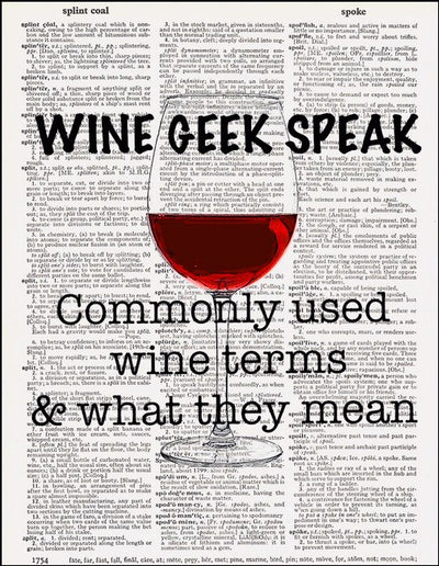 Wine Geek Speak