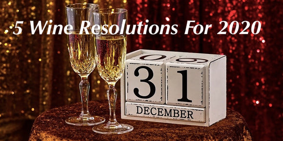 5 Wine Resolutions for 2020