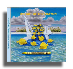 "Limited Edition Book  ""THE ART OF THE CRAYON"""