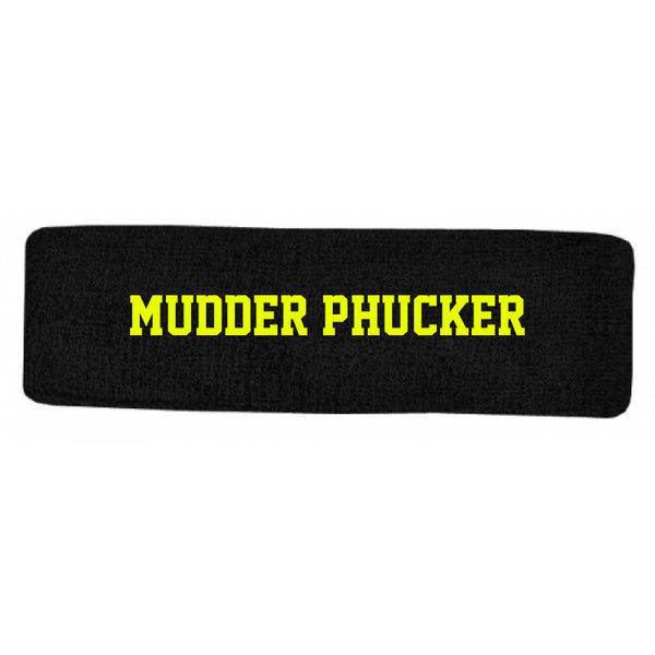 How I met your mudder- Head Band