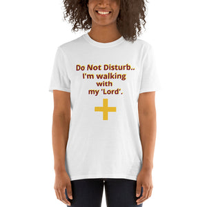 Do not disturb -Unisex T-Shirt