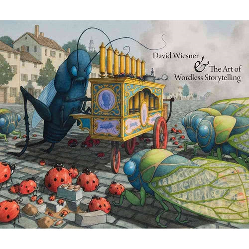 David Wiesner and the Art of Wordless Storytelling Book