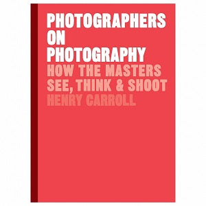 Photographers on Photography