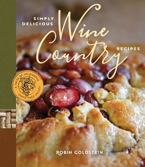 Simply Delicious Wine Country Recipes