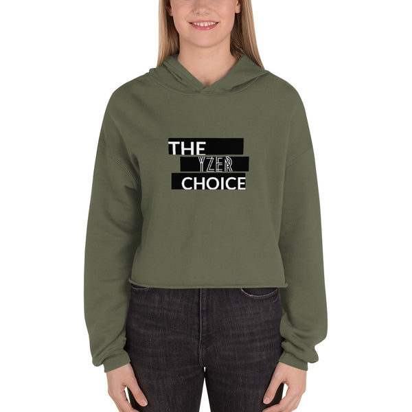The Choice Crop Hoodie