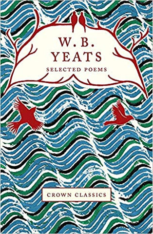 W.B. Yeats Selected Poems