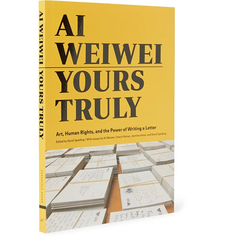 Yours Truly - Ai Weiwei