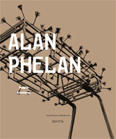 Alan Phelan : Fragile Absolutes