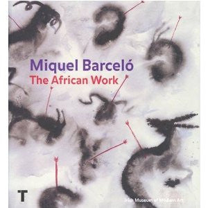 Miguel Barcelo: The African Work