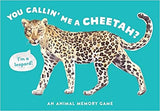 You Callin' Me a Cheetah?!  An Animal Memory Game
