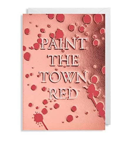 Paint the Town Red Greeting Card