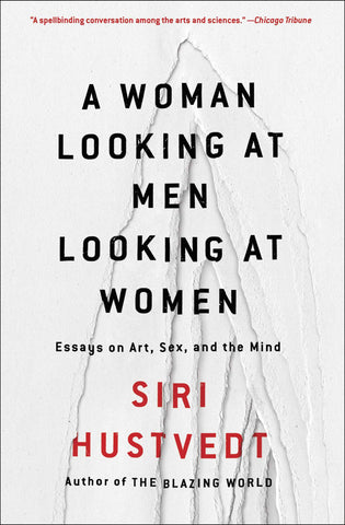 A Woman Looking at Men - Siri Hustvedt
