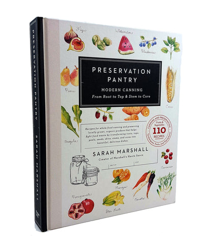 Sarah Marshall's Preservation Pantry Cookbook