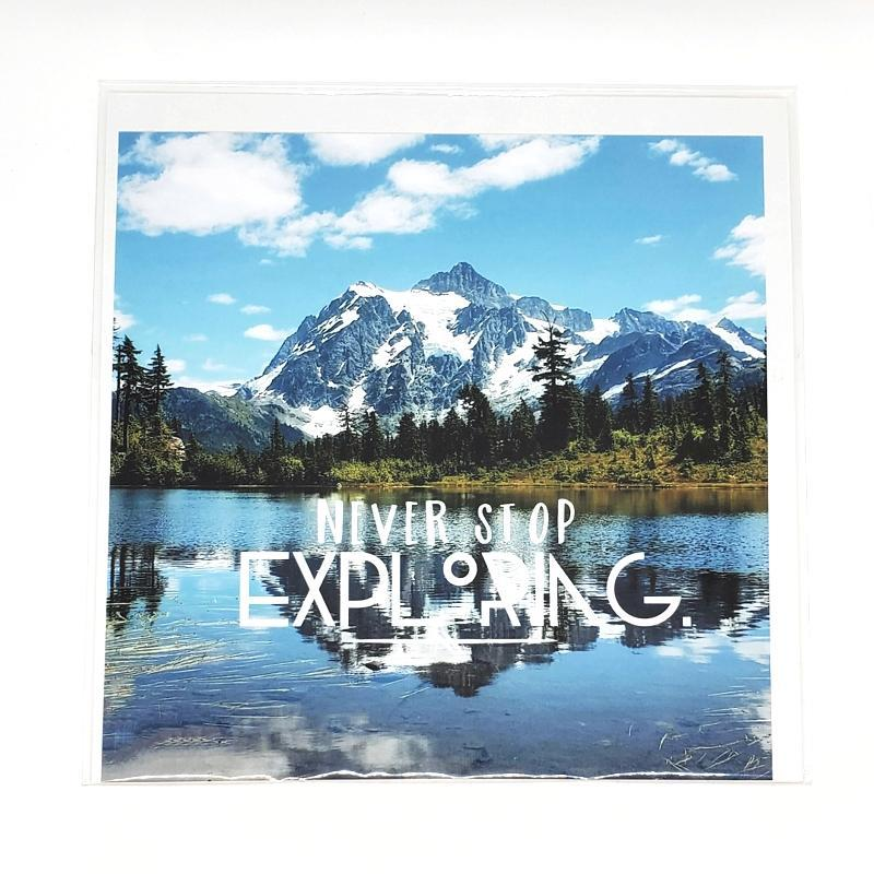 Art Print - 8x8 - Never Stop Exploring (Picture Lake) by Michaela Rose