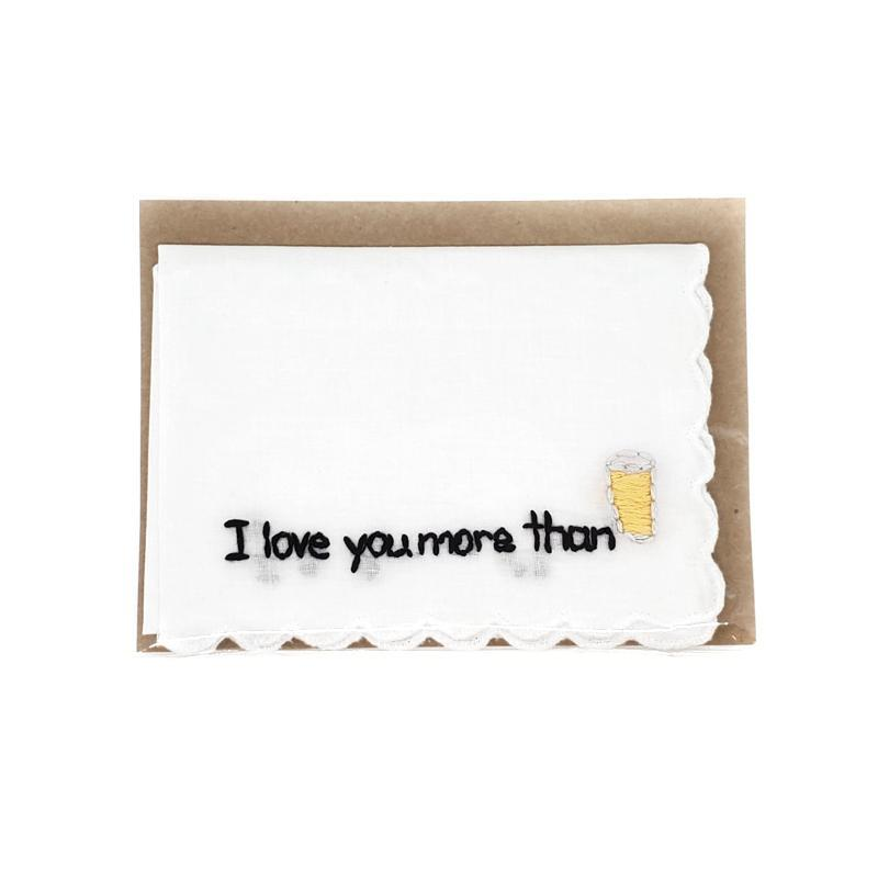 Embroidered I LOVE YOU MORE... Hankies by Wren Bird Arts