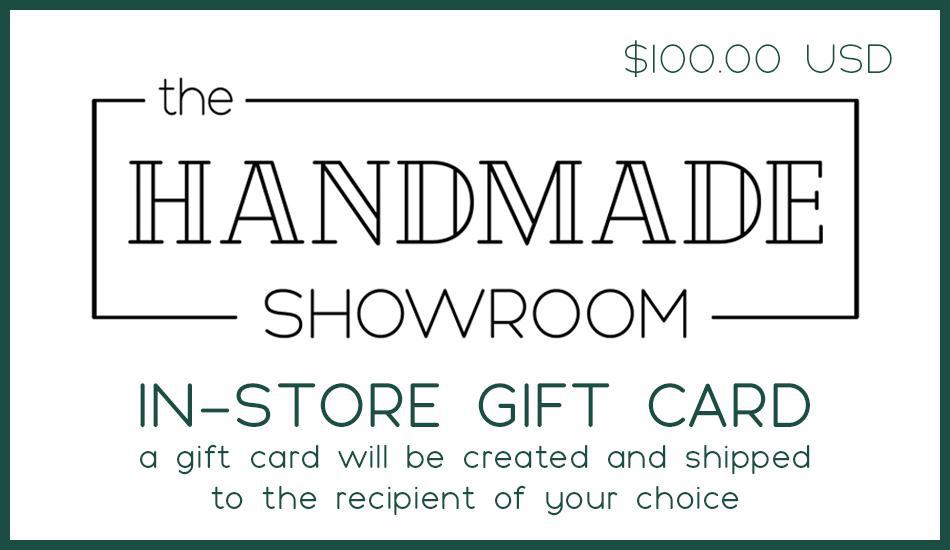 In-Store Gift Card - The Handmade Showroom and Bezel & Kiln