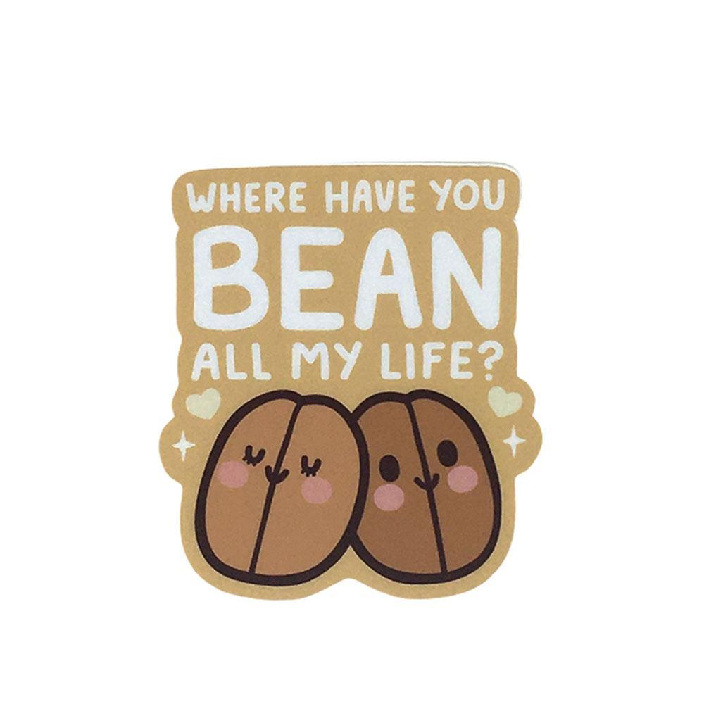 Vinyl Stickers - Where Have You BEAN by Mis0 Happy