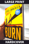 Burn (Hardcover - Large Print)