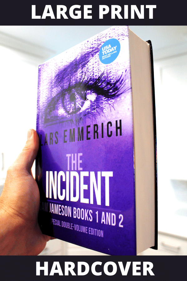 The INCIDENT: Sam Jameson Books One and Two (Hardcover - Large Print)