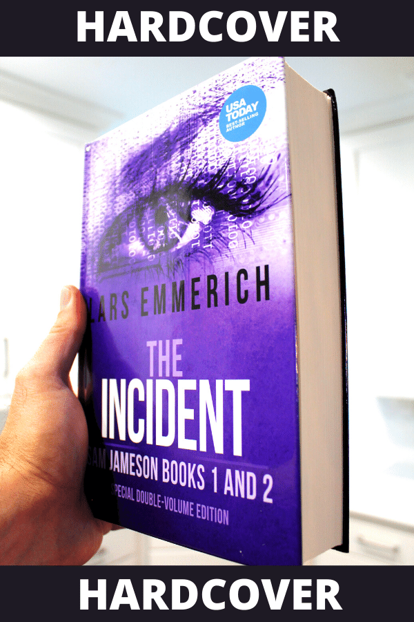 The INCIDENT: Sam Jameson Books One and Two (Hardcover)
