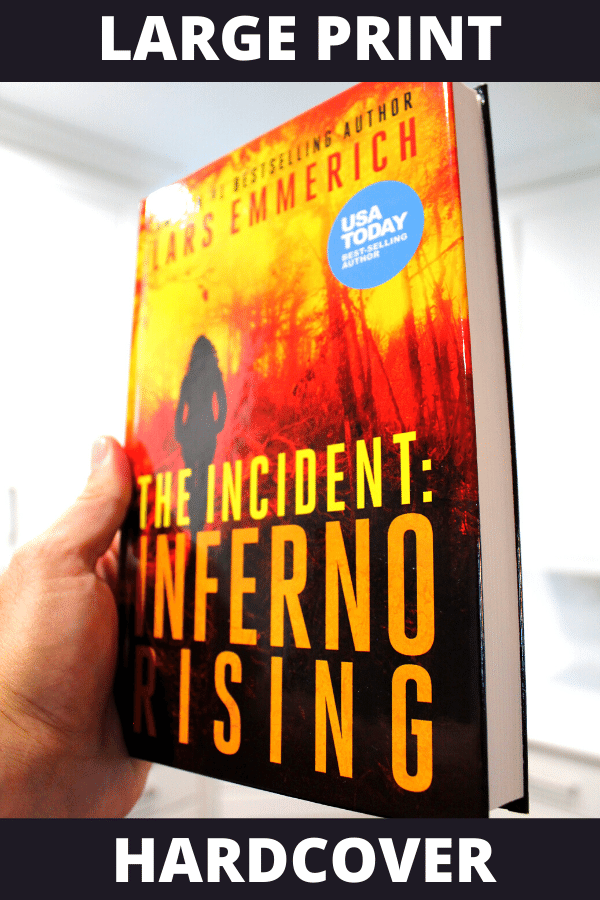 The Incident: Inferno Rising (Hardcover - Large Print)