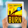 Burn (Kindle and ePub)
